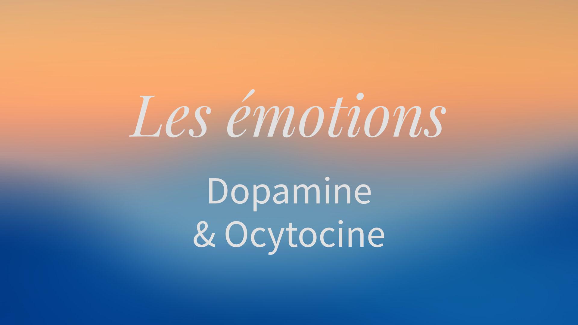 Dopamine et ocytocine