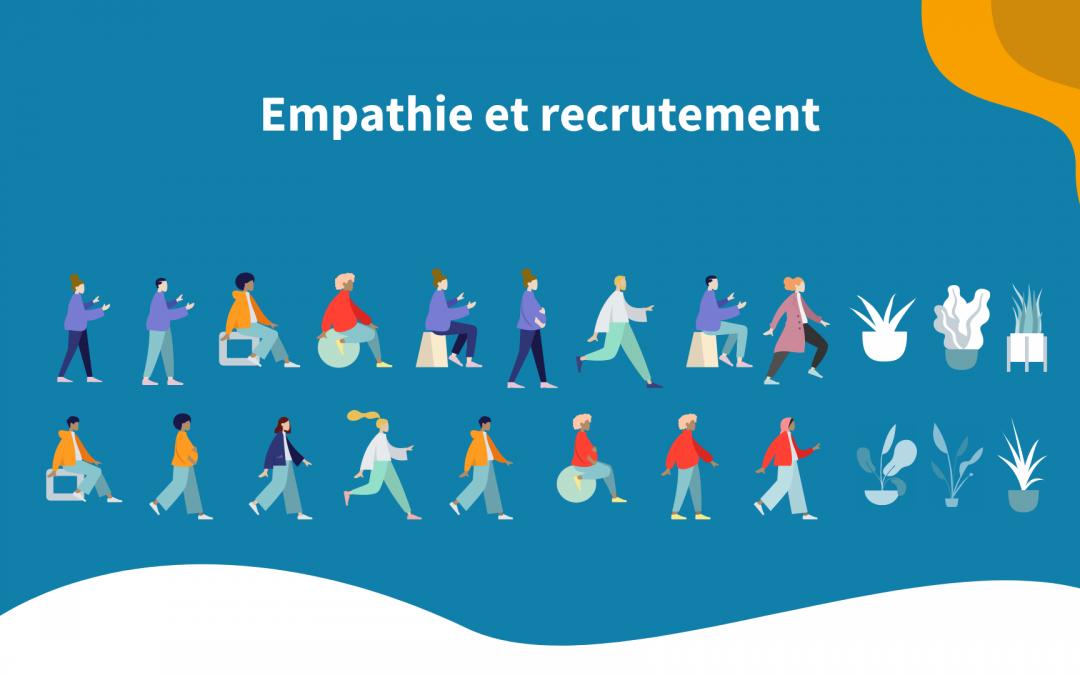 Empathie et Recrutement : Dans la peau d'un recruteur
