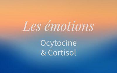 🎙️ Ocytocine et cortisol pour notre bien-être (9 minutes)
